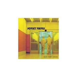 SOVIET VALVES - Death Trumps Romance LP
