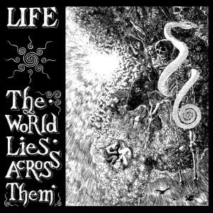 LIFE - The World Lies Across Them LP