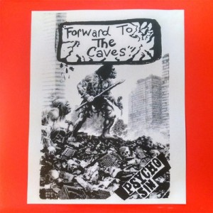 PSYCHO SIN - Forward To The Caves LP + CD