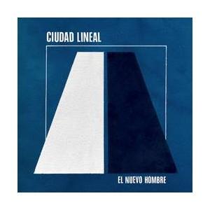 CIUDAD LINEAL - El Nuevo Hombre LP