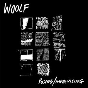 WOOLF - Posing/ Improvising  MLP BLACK VINYL