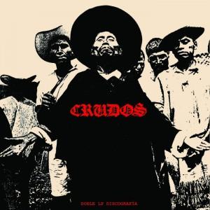 LOS CRUDOS - Doble LP Discografía 2LP