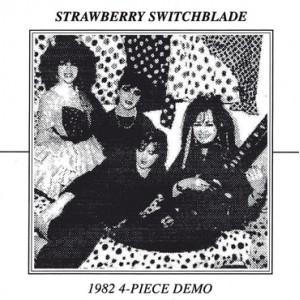 "STRAWBERRY SWITCHBLADE - 1982 4 Piece Demo 7"""