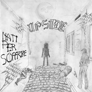 """UPSIDE - Nati per Soffrire 7"""""""