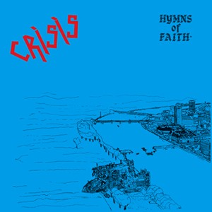 CRISIS - Hymns of Faith MLP BLUE VINYL
