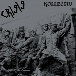 CRISIS - Kollectiv 2LP GREY VINYL