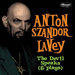 ANTON SZANDOR LAVEY - The Devil Speaks (& Plays) LP