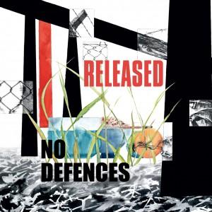 NO DEFENCES - Released LP