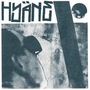 """HYÄNE - S/T 7"""""""