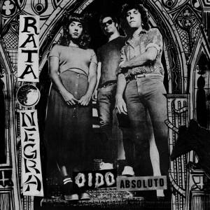 RATA NEGRA - Oído Absoluto LP