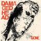 "DAMAGED HEAD - Gone 7"""