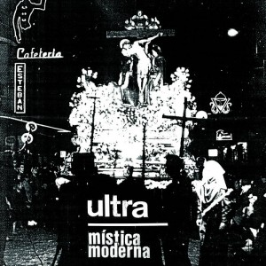 """ULTRA - Mística Moderna 7"""""""