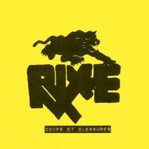 "RIXE - Coups Et Blessures 7"" YELLOW SLEEVE"