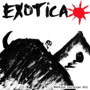 EXOTICA - Musique Exotique 02 MLP WHITE