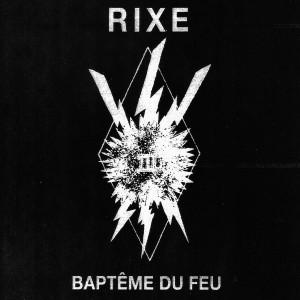 "RIXE - Baptême Du Feu 7"" BLACK VINYL"