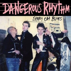 "DANGEROUS RHYTHM - Stray Cat Blues 7"""