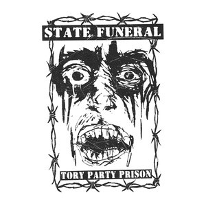 "STATE FUNERAL - Tory Party Prison 7"" Flexi EP"