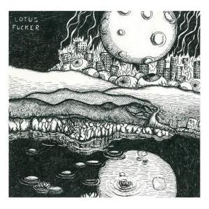 LOTUS FUCKER - S/T LP