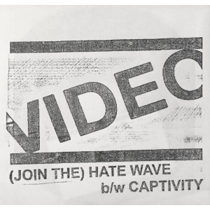 VIDEO - (Join The) Hate Wave 7""