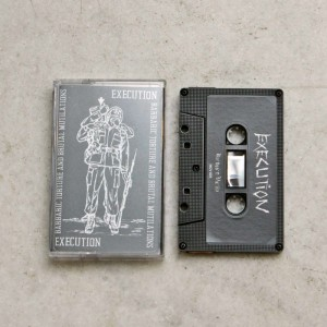 EXECUTION - Barbaric Torture And Brutal Mutilations Demo Cassette