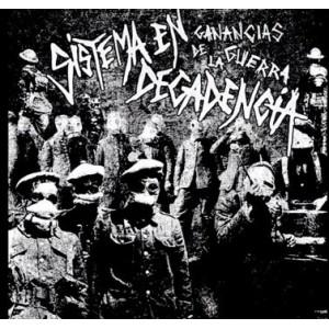 """SISTEMA EN DECADENCIA - Ganancias De La Guerra 7"""""""
