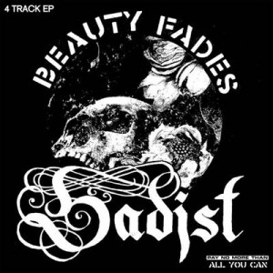 SADIST - Beauty Fades 7""