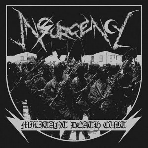 INSURGENCY - Militant Death Cult MLP