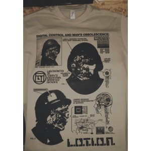 L.O.T.I.O.N. -  Digital Control And Man's Obsolescence Tshirt