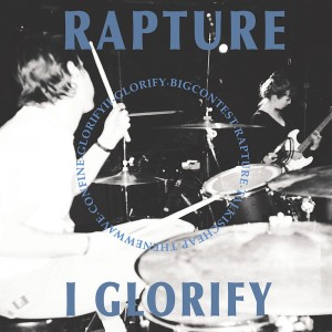 "RAPTURE - I Glorify 7"""