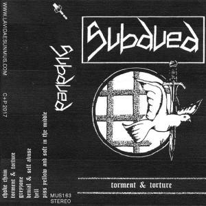 SUBDUED - Torment & Torture Demo Cassette