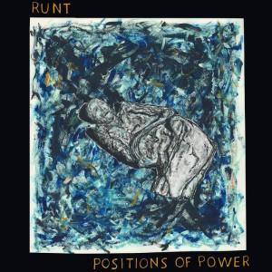 RUNT - Positions Of Power MLP BLACK VINYL
