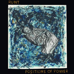 RUNT - Positions Of Power MLP BLUE VINYL