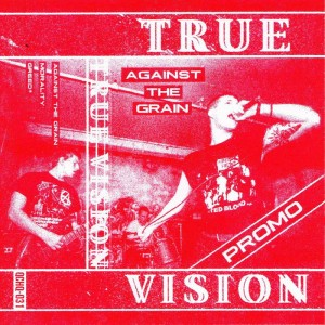 TRUE VISION - Against The Grain Promo Cassette