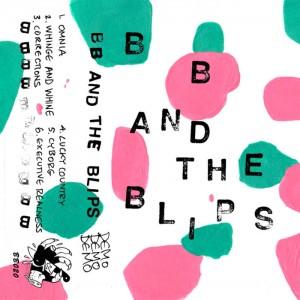 BB & THE BLIPS - Demo Cassette