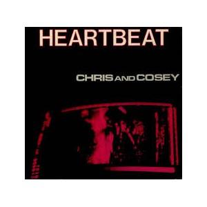 CHRIS & COSEY - Heartbeat LP