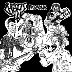 CHAOS UK – Total Chaos – The Singles Collection LP