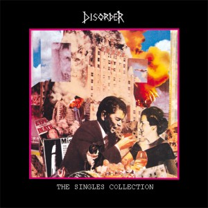 DISORDER - The Singles Collection LP