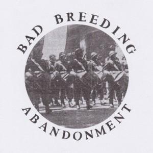 "BAD BREEDING - ABANDONMENT EP 12"""