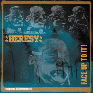 HERESY - FACE UP TO IT! 30TH ANNIVERSARY EDITION DOUBLE LP with CD INCLUDED