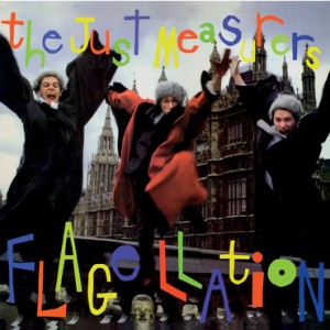 THE JUST MEASURERS - Flagellation LP