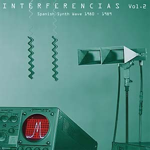 V/A -  Interferencias Vol. 2: Spanish Synth Wave 1980-1989 2LP