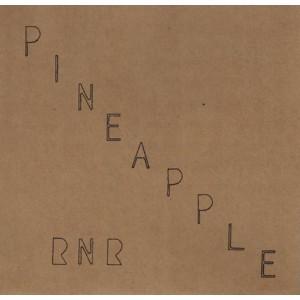 """PINEAPPLE RNR - S/T 7"""""""