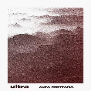 ULTRA - Alta Montaña LP