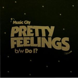 "MUSIC CITY - Pretty Feelings 7"""