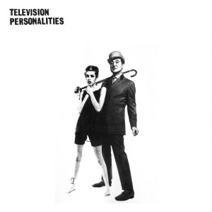 TELEVISION PERSONALITIES - ...And Don't the Kids Love it LP