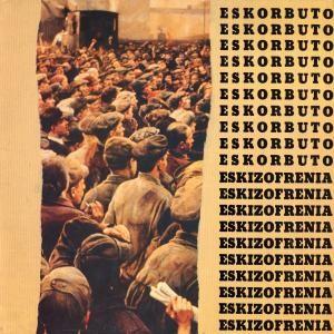 ESKORBUTO - Eskizofrenia LP (Twins Cover)
