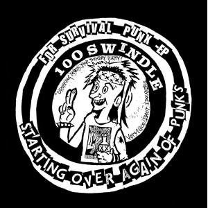 "100 SWINDLE - For Survival Punx 7"" EP"