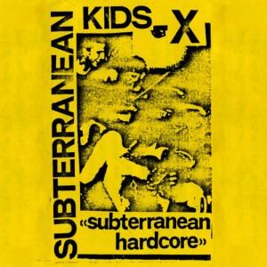 SUBTERRANEAN KIDS - Subterranen HC LP